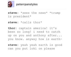 Honestly Loki would be a better president than trump <<< He would actually.