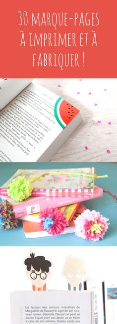 En papier, en laine, en plastique fou : 30 idées de marque-pages à fabriquer ou à imprimer !