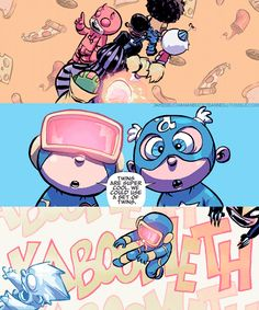 """That was close. Yeah, they missed us by an eye."" - Skottie Young"