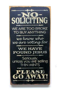 No Soliciting, Funny Wooden Sign