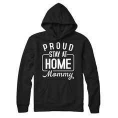 Proud stay at home MOMMY T-Shirt, hoodies - MyUnistyles