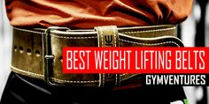 Best Weight Lifting Belts for 2016
