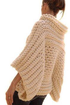 Crochet - Big, thick chunky poncho.  LOVE IT!