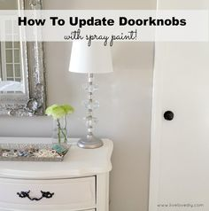 Update doorknobs with spray paint
