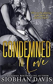 Condemned to Love: A Stand-alone Dark Mafia Romance (Free) by Siobhan Davis Past My Bedtime, He Is Coming, Standing Alone, Romance Books, Free Reading, Book Club Books, Paperback Books, Mafia, Bestselling Author