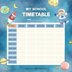 School timetable template with space concept Premium Vector Kids Planner, School Planner, School Schedule, Timetable Template, Daily Schedule Template, School Tool, I School, Back To School Images, Space Classroom