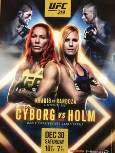Official promotional poster for: Event: UFC 219 Cyborg vs Holm World Featherweight ChampionshipSize: Thai Boxe, Game Card Design, Boxing Posters, Sports Posters, Holly Holm, Cris Cyborg, Ufc Fighters, Ultimate Fighting Championship, Dana White