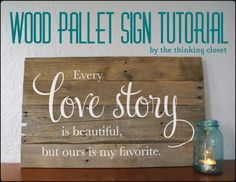 """Wood Pallet Sign Tutorial   The Thinking Closet..pinned to """"It's a Pallet Jack"""" by Pamela"""
