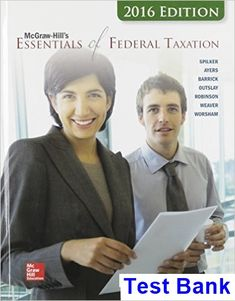 6 free test bank for taxation of business entities 6th edition by essentials of federal taxation 2016 edition 7th edition spilker test bank test bank solutions fandeluxe Choice Image