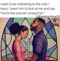 I want to be a blessing to the man I marry.