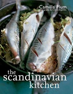 The Scandinavian Kitchen by Camilla Plum. Scandinavians are eager foragers, picklers, and bakers, and their traditions coexist with new ways of cooking, creating fresher, lighter, more seasonal, and local food. Camilla Plum, co-owner of an organic farm outside of Copenhagen, shares Scandinavian tastes, broken down by group of ingredient, easy to recreate in your own kitchen.