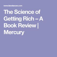 The Science of Getting Rich – A Book Review | Mercury