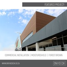 On The Deck imports and supplies premier composite decking brands and decking timber products throughout South Africa and Africa. Composite Decking, Cladding, Merlin, Screens, Skyscraper, Entrance, Multi Story Building, September, Store