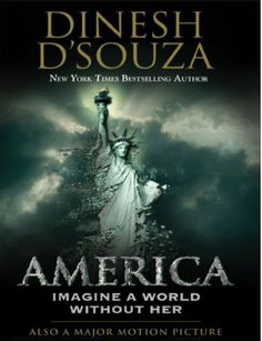 America Imagine a World Without Her - Dinesh D'Souza eBook