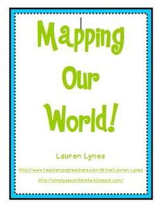 Mapping Our World! - This is a great FREE activity to review map keys and cardinal/intermediate directions.