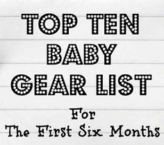 Baby Gear: The First 6 Months