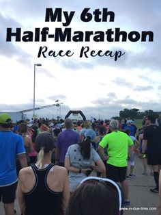 My 6th Half-Marathon Race Recap. Also sharing my FAVORITE race of all