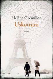 Hélène Grémillon: Uskottuni
