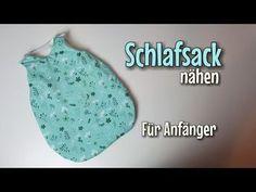 Schlafsack - Nähanleitung OHNE Schnittmuster - Für Anfänger - Nähtinchen - YouTube