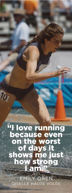 I love running because even on the worst of days it shows me just how strong I am.