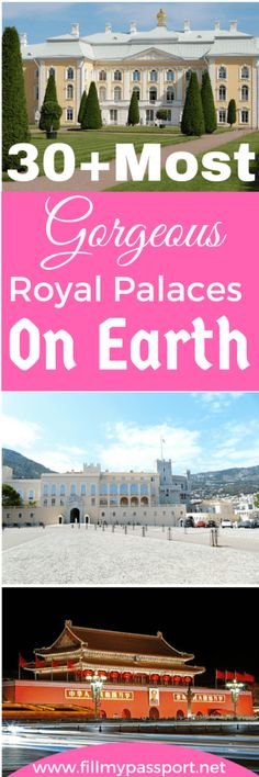 The Most Gorgeous Royal Palaces on Earth