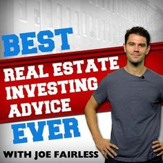 Joe Fairless   @joefairless    Host of Best Real Estate Investing Advice Ever show. #Realestate Investor. #Author. #Marketer #TexasTech Football Fanatic. Owner of @investfairless   NYC     joefairless.com/show      Joined March 2009