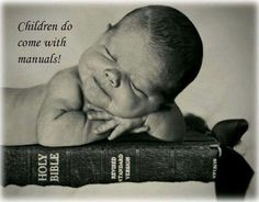 """""""Train up a child in the way he should go: and when he is old, he will not…"""
