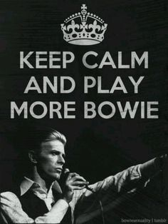 ...play more BOWIE