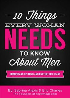 [Free eBook] 10 Things Every Woman Needs to Know About Men: Understand His Mind And Capture His Heart Author Sabrina Alexis and Eric Charles, Got Books, Books To Read, Understanding Men, Perfect Husband, Successful Relationships, Toxic Relationships, What To Read, Book Photography, Free Reading