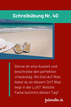 Schreibübung Nr. 40: Gönne dir eine Auszeit und beschreibe den perfekten Urlaubstag. Wo bist du? Was liebst du an diesem Ort? Was liegt in der Luft? Welche Farbe bestimmt diesen Tag? +++++++++ writing prompt: Treat yourself to a break and describe the perfect vacation day. Where are you? What do you love about this place? What's in the air? Which color determines this day? Vacation Days, Prompts, Writing, School, Bullet Journal, Author, Creative Writing Exercises, Gap Year, New Ideas