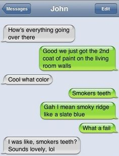 my favorite color- smokers teeth  Jk