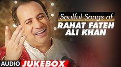 Rahat Fateh Ali khan Best Songs