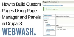How to Build Custom Pages Using Page Manager and Panels in Drupal 8 - WebWash Drupal, User Interface, Custom Homes, Management, Things To Come, Layout, Type, Building, Construction