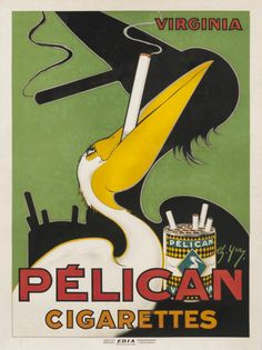 "vintagepromotions:  ""Poster advertising Pelican Cigarettes (c. 1930). Artwork by Ch. Yraz.  """
