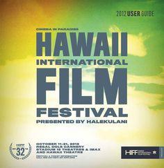 2012 Hawaii International Film Festival (October 11 to 21)