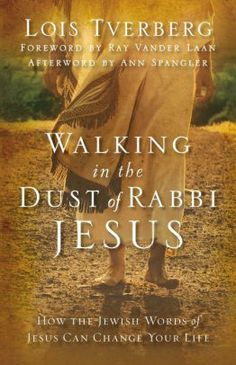 The Paperback of the Walking in the Dust of Rabbi Jesus: How the Jewish Words of Jesus Can Change Your Life by Lois Tverberg at Barnes & Noble. Words Of Jesus, Names Of Jesus, Leadership Lessons, Rabbi, Spiritual Enlightenment, God Is Good, Your Life, You Changed, Books To Read