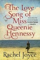 Memories From Books: The Love Song of Miss Queenie Hennessy by Rachel Joyce