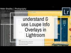 Understand and Use Loupe Info Overlay in Lightroom