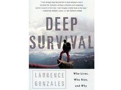 100 Books Every Woman Should Read: 12. Deep Survival by Laurence Gonzales