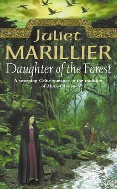 Book 39-Daughter Of The Forest by Juliet Marillier; A book with magic. Completed 21/08/15. #2015readingchallenge