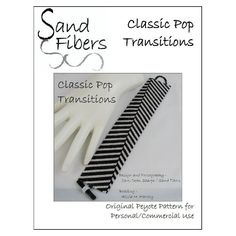 Classic Pop Transitions is eligible for Sand Fibers 3-for- 2 Pattern Program.    Purchase any two Sand Fibers patterns and receive a third, of equal