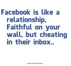 emotional cheating quotes | ... relationship, Faithful on your wall, but cheating in their inbox