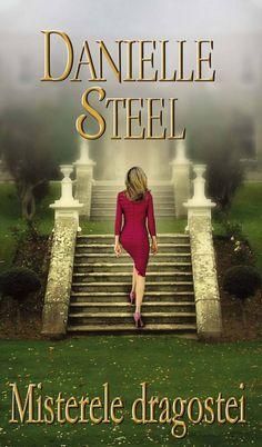 Danielle Steel - Misterele dragostei -