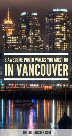 Awesome Photo Walks You Must Do in Vancouver The beautiful City of Glass! Here's 6 Awesome Photo Walks You Must Do in Vancouver.The beautiful City of Glass! Here's 6 Awesome Photo Walks You Must Do in Vancouver. Vancouver Seattle, Vancouver Travel, Vancouver Island, Toronto, Vancouver Vacation, Vancouver Photos, Visit Vancouver, Vancouver Rain, Vancouver Skyline