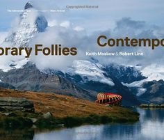 Contemporary Follies by Keith Moskow http://www.amazon.co.uk/dp/1580933408/ref=cm_sw_r_pi_dp_xUyJub03F44ZF