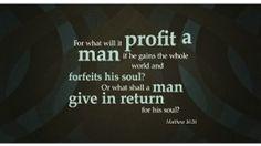 images matthew 16:26 | Matthew 16:26 bible-verse-of-the-day | Amazing | Pinterest