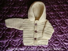 Easy FREE Crochet Cardigan with hood perfect crochet sweater for baby boys.  3- 6 months, 12, months  (use a 4.00mm hook) and 18  months. (use a 5.00mm hook)   Suggested Yarn Weight: 41/2 (4 3/4, 5) Ounces