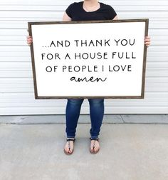 And thank you for a house full of people I love amen +signs come ready to hang with a sawtooth hanger+sizes may vary by up to 1 Wood Signs For Home, Diy Wood Signs, Rustic Wood Signs, Home Decor Signs, Wall Signs, Painted Wood Signs, Wooden Signs For Kitchen, Love Wooden Sign, Hanging Signs