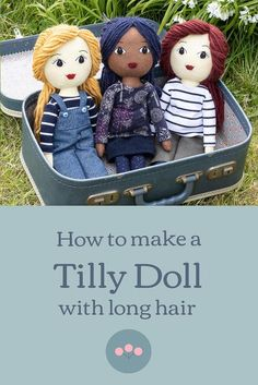 This is how I adapted the Tilly felt doll pattern to replace the short felt hairstyle with long hair made of yarn . It's fun to try out different types and colours of yarn, and there's more scope for creating different hairstyles. Fabric Doll Pattern, Doll Sewing Patterns, Sewing Dolls, Doll Toys, Baby Dolls, Diy Rag Dolls, Fabric Toys, Paper Toys, Fabric Crafts