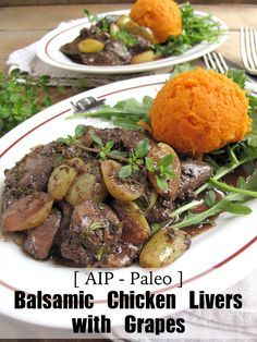 Paleo Balsamic Chicken Livers with Grapes
